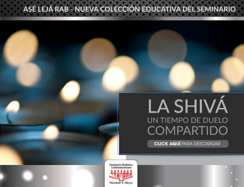 Asé Lejá Rab – La Shivá