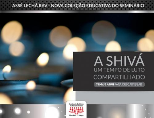 Assé Lechá Rav – A Shivá