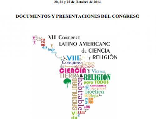 Libro del VIII CONGRESO LATINOAMERICANO DE CIENCIA Y RELIGIÓN
